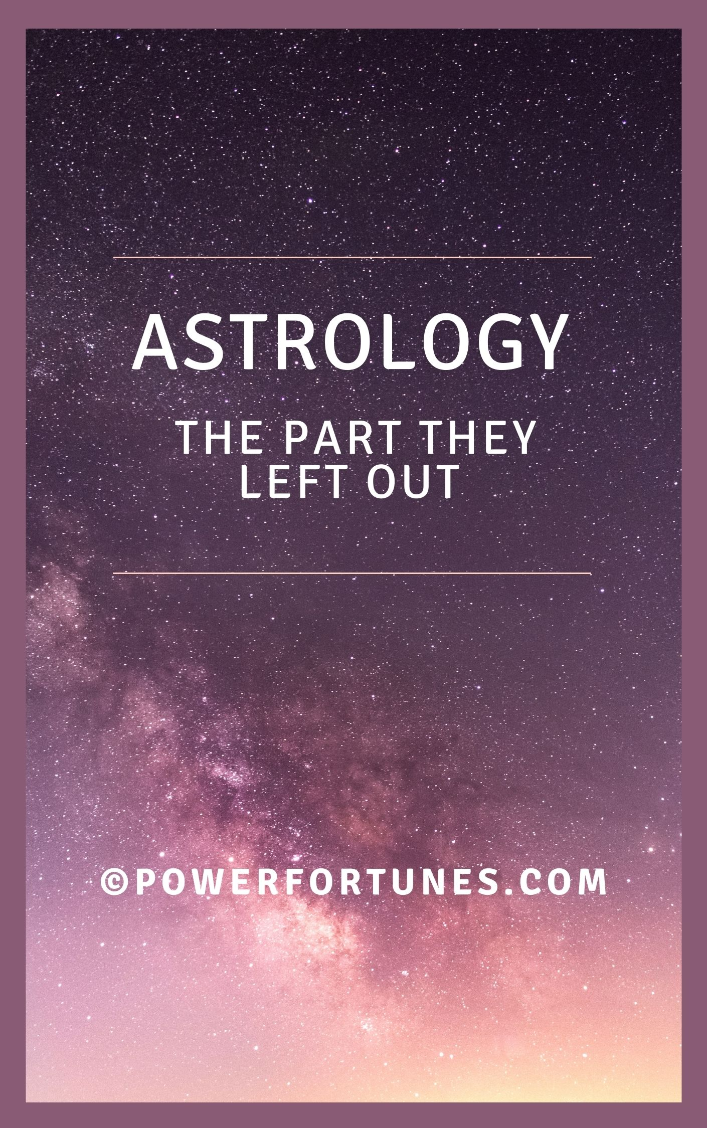 eBook, Astrology. The Part They Left Out.