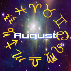 Next Month's Horoscopes, Predictions for August, 2017