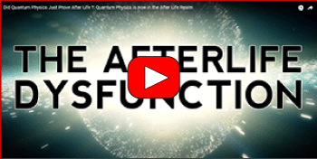 Screenshot of YouTube video, Did Quantum Physics Just Prove After Life?
